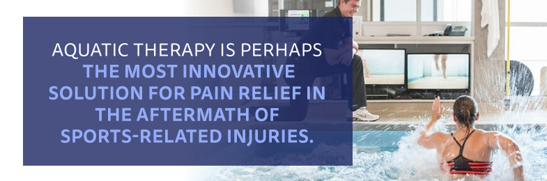 Graphic of female running in pool with quote Aquatic Therapy is perhaps the most innovative solution for pain relief in the aftermath of sports-related injuries