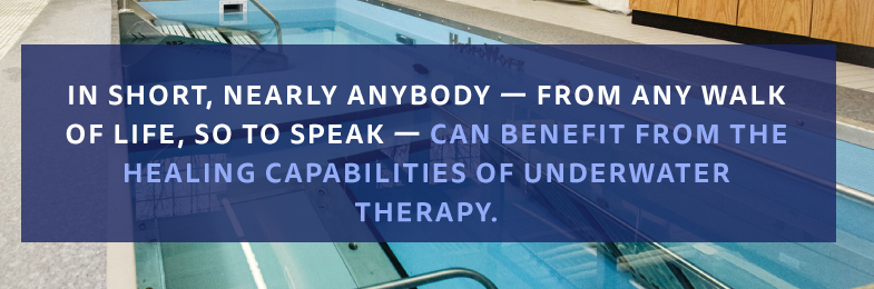 Graphic of pool with quote Aquatic Therapy can help people from every walk of life